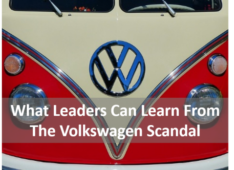 What Leaders Can Learn From The Volkswagen Scandal